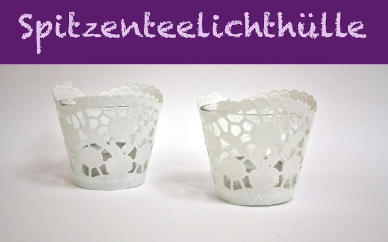 DIY – Teelichtglas trifft Tortenspitze