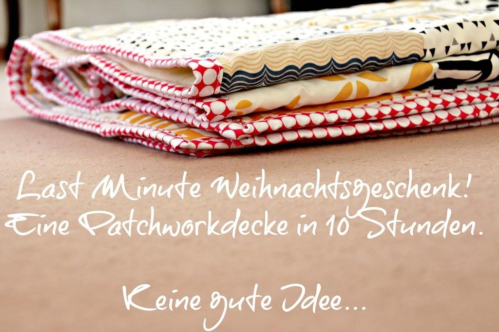 Patchworkdecke - Last Minute Weihnachtsgeschenk - Pech & Schwefel
