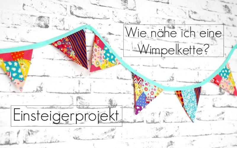 Einsteigerprojekt – Wie nähe ich eine Wimpelkette