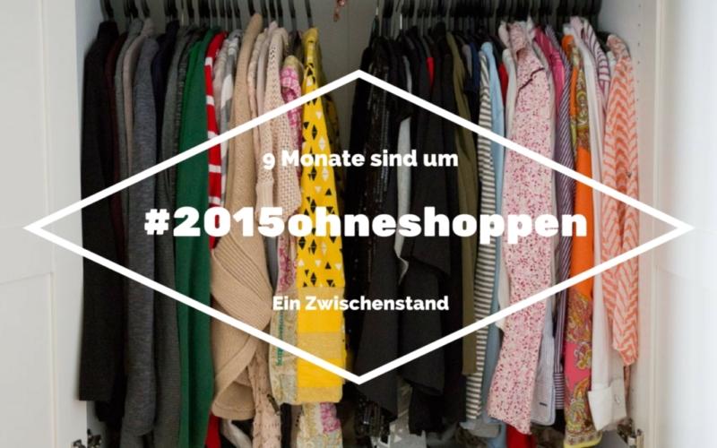 #2015ohneshoppen – Shoppen ist für mich kein Hobby mehr