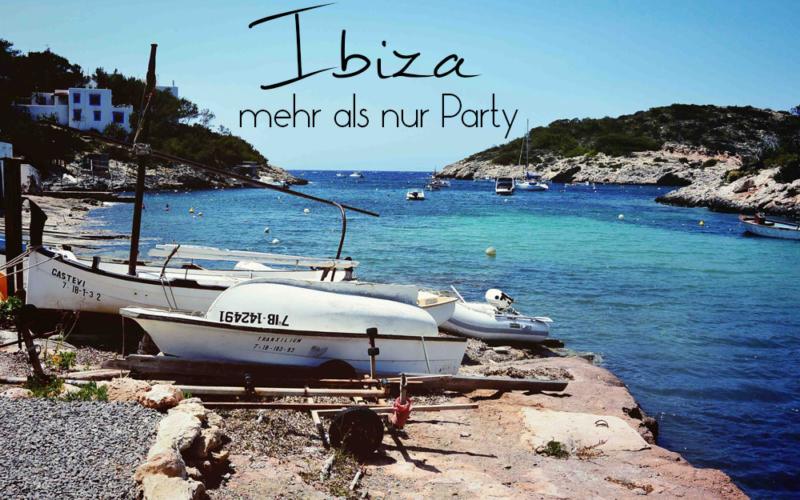 Ibiza – mehr als nur Party