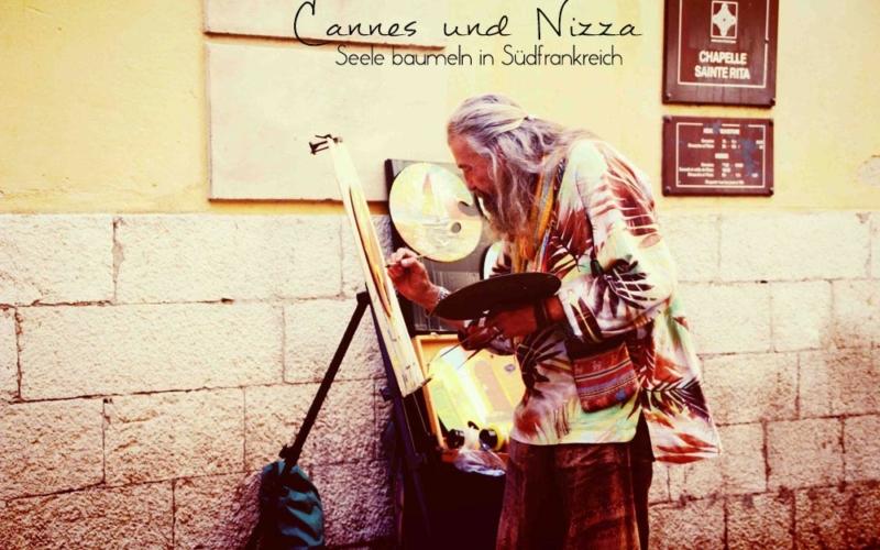 Reisebericht –  Cannes und Nizza