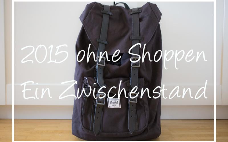 2015 ohne Shoppen – Ein Zwischenstand