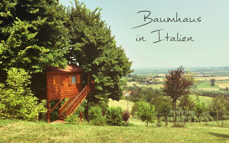 Wie schläft es sich in einem Baumhaus in Italien?