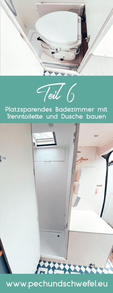 Camper Umbau Teil 6 Bad Mit Trenntoilette Pech Schwefel