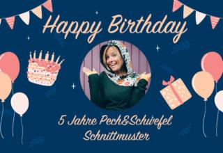 5 Jahre Pech&Schwefel Schnittmuster – lasst uns feiern!